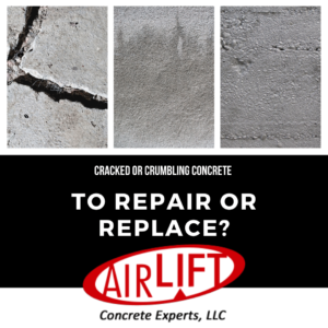 Crumbling or cracked concrete, to repair or replace
